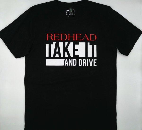T-Shirt TAKE IT AND DRIVE